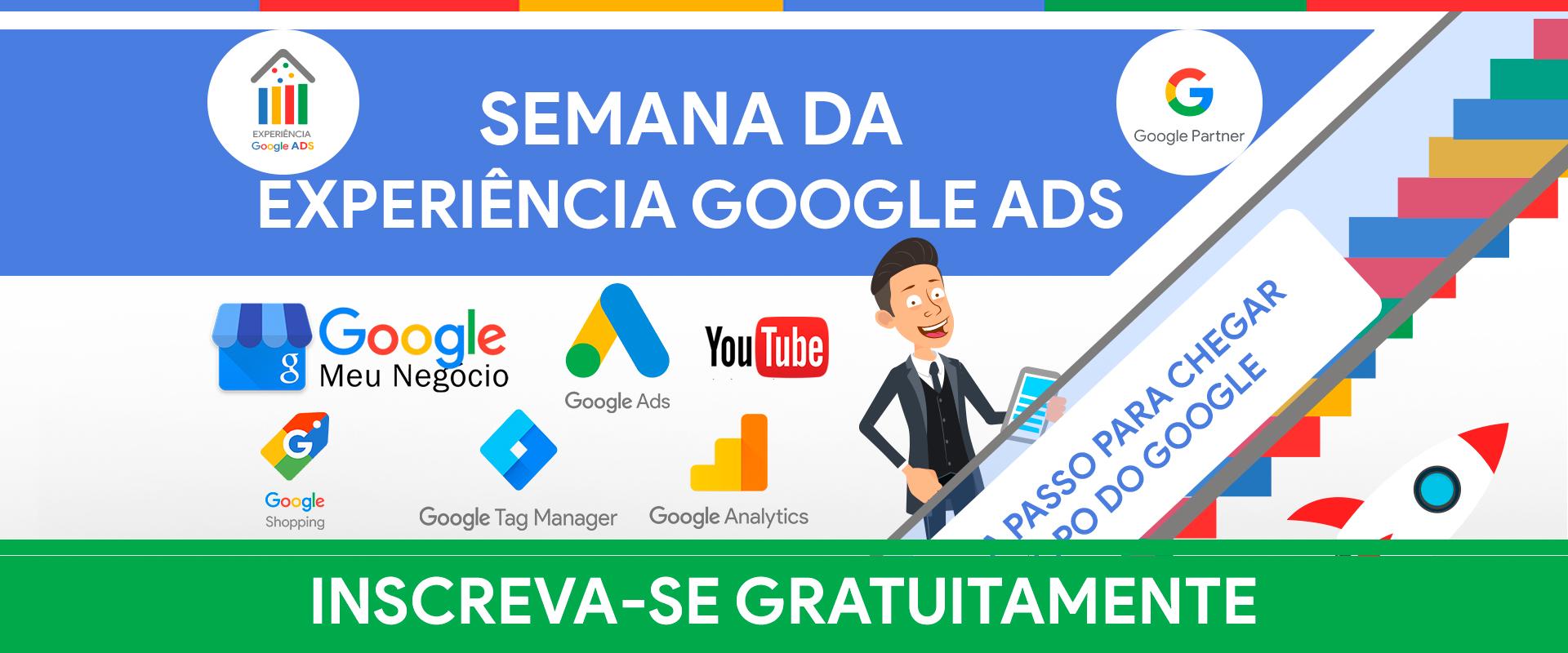 Semana da Experiência Google ADS